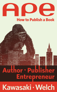 "Book cover image: ""APE: Author, Publisher, Entrepreneur -- How to Publish a Book"""